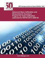 Advanced Mass Calibration and Measurement Assurance Program for State Calibration Laboratories Nistir 5672 2005 Ed