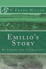 Emilio's Story