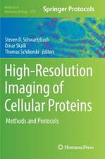 High-Resolution Imaging of Cellular Proteins: Methods and Protocols