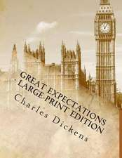 Great Expectations - Large Print Edition