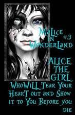 Malice in Wonderland #3