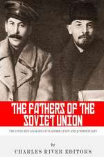 The Fathers of the Soviet Union