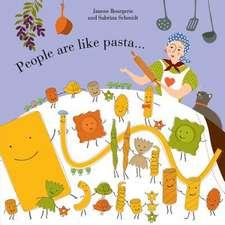 People Are Like Pasta