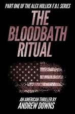 The Bloodbath Ritual