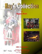 Ray's Collection of Bagpipe Music Volume 48
