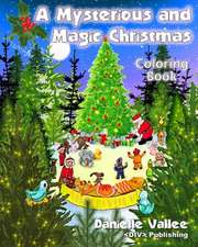 A Mysterious and Magic Christmas - Coloring Book
