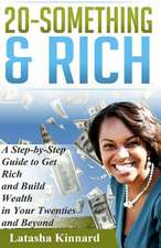 20-Something & Rich