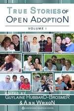True Stories of Open Adoption