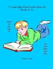 First Grade Sight Word Activity Book III