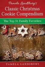 Pamela Landsbury's Classic Christmas Cookie Compendium