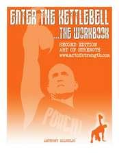 Enter the Kettlebell Workbook