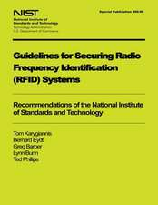 Guidelines for Securing Radio Frequency Identification System