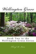 Wellington Grove