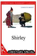 Shirley [Christmas Summary Classics]