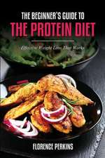 The Beginner's Guide to the Protein Diet