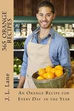 365 Orange Recipes