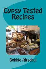 Gypsy Tested Recipes