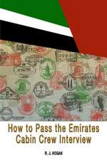 How to Pass the Emirates Cabin Crew Interview