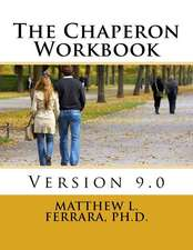 The Chaperon Workbook