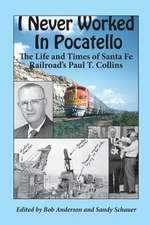 I Never Worked in Pocatello