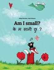 Am I Small?/Ke M Saani Chu?