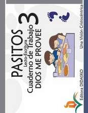 Pasitos Lecto Escritura Cuaderno de Trabajo Dios Me Provee 3