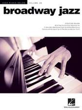 Broadway Jazz: Jazz Piano Solos Series Volume 36