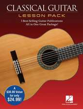 Classical Guitar Lesson Pack: Boxed Set with Four Publications and One DVD in One Great Package [With DVD]