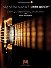 New Dimensions in Jazz Guitar: Expand Your Improvisatory Consciousness [With Access Code]