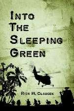 Into the Sleeping Green