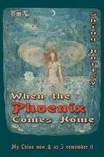 When the Phoenix Comes Home