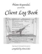 Pilates Expanded Presents the Client Log Book