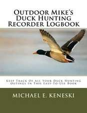 Outdoor Mike's Duck Hunting Recorder Logbook