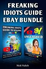 Freaking Idiots Guide Ebay Bundle