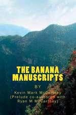 The Banana Manuscripts