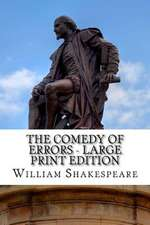 The Comedy of Errors - Large Print Edition
