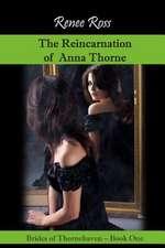 The Reincarnation of Anna Thorne