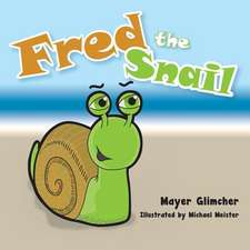 Fred the Snail