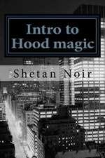 Intro to Hood Magic