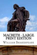 Macbeth - Large Print Edition