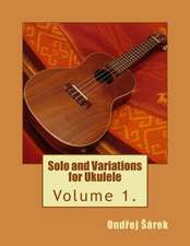 Solo and Variations for Ukulele