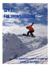 Get Fit for Snowboarding