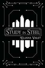 A Study in Steel