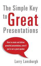 The Simple Key to Great Presentations