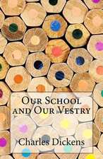 Our School and Our Vestry