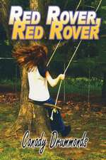 Red Rover Red Rover
