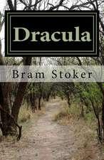 Dracula by Bram Stoker 2014 Edition