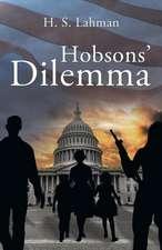 Hobbsons' Dilemma