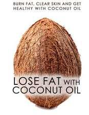 Lose Fat with Coconut Oil