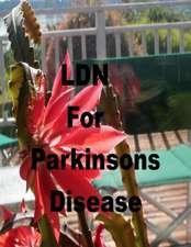 Ldn for Parkinson's Disease